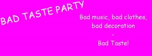 Cover image for EME event 'Bad Taste Party'
