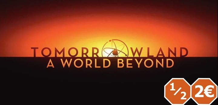 Kellerkino: Tomorrowland – A World Beyond