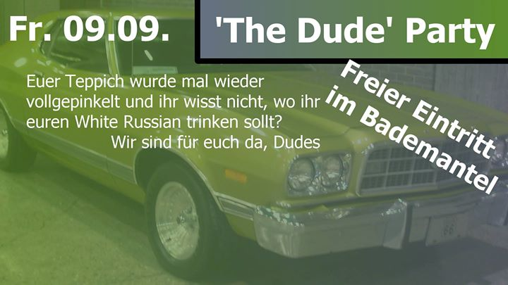 The Dude Party